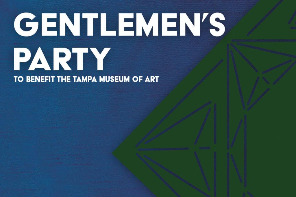 Gentlemen's Party In Support of the Tampa Museum of Art