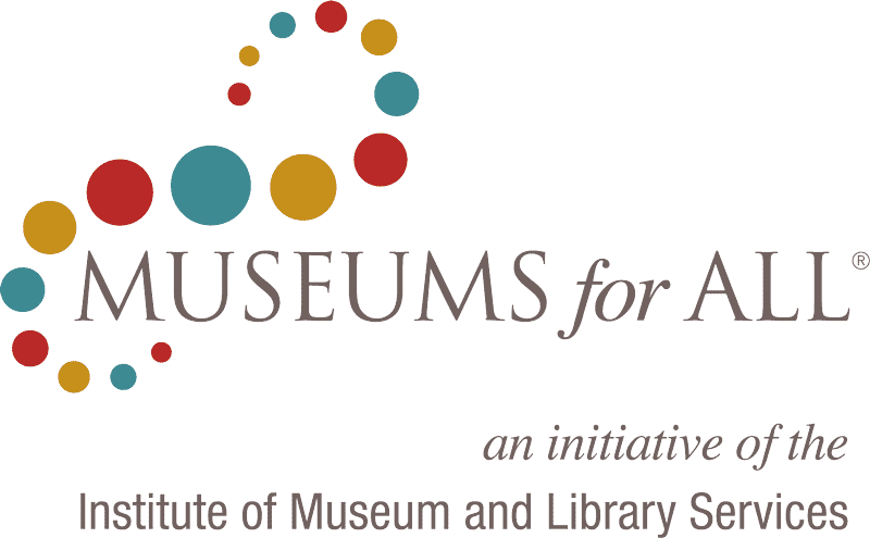 Museums for All an initiative of the Institute of Museum and Library Services