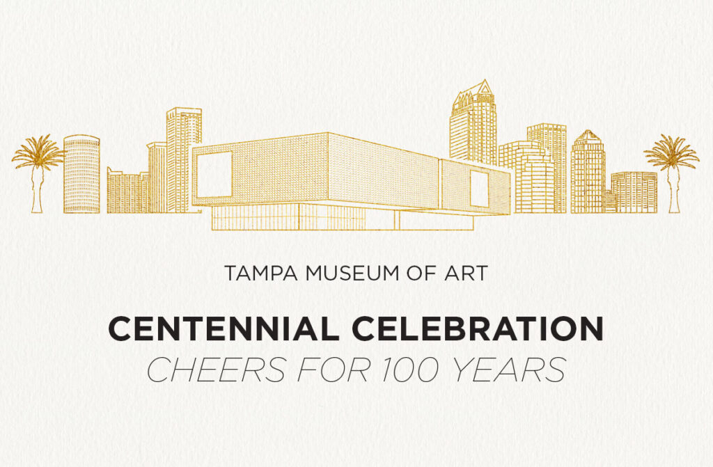 Tampa Museum of Art Centennial Celebration Cheers for 100 Years