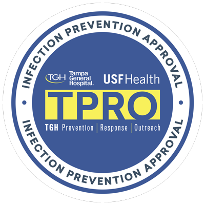 Infection Prevention Approval from the Tampa General Hospital and USF Health TPRO TGH Prevention Response Outreach