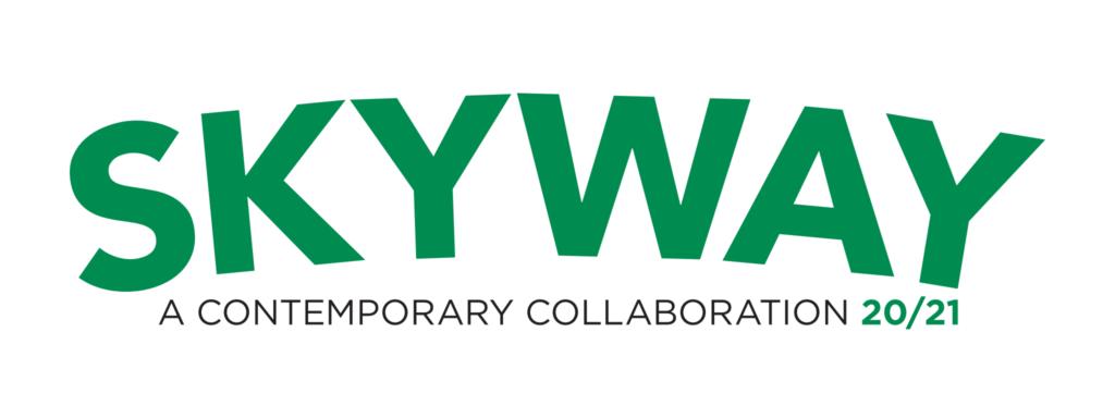 SKYWAY A Contemporary Collaboration 20/21