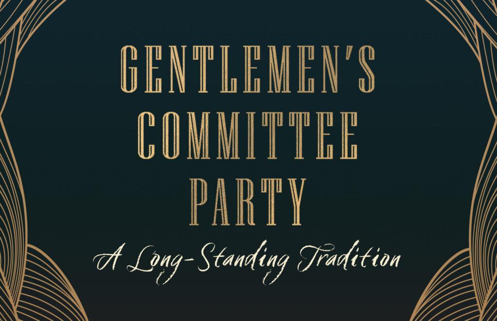 Centlemen's Committee Party